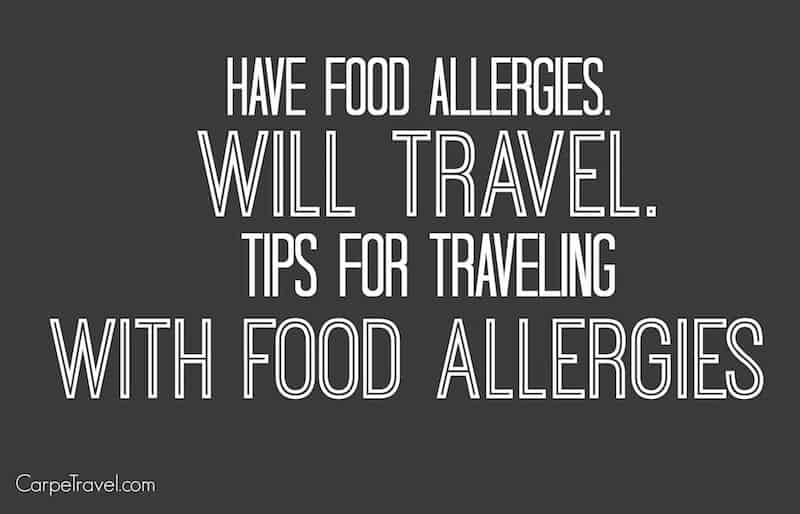 Tips for traveling with food allergies