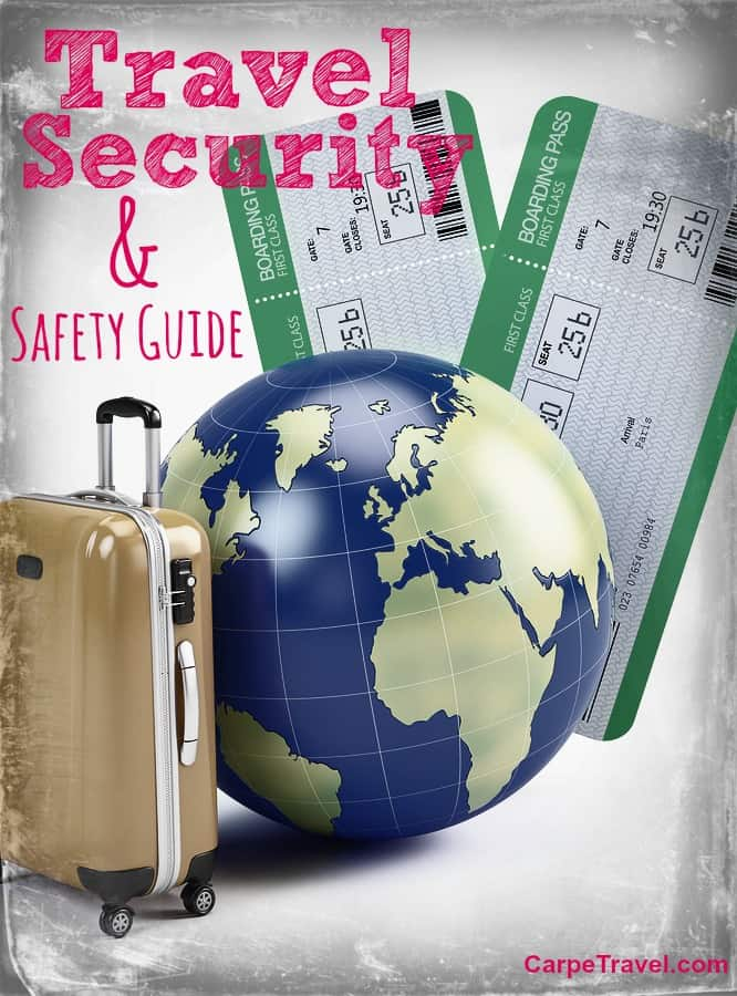 A travel security & safety guide for your travels:
