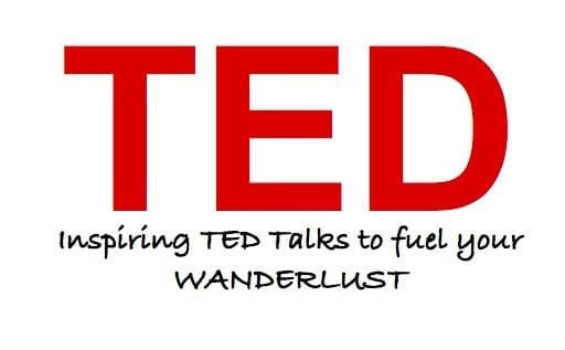 Inspiring TED Talks to fuel your wanderlust