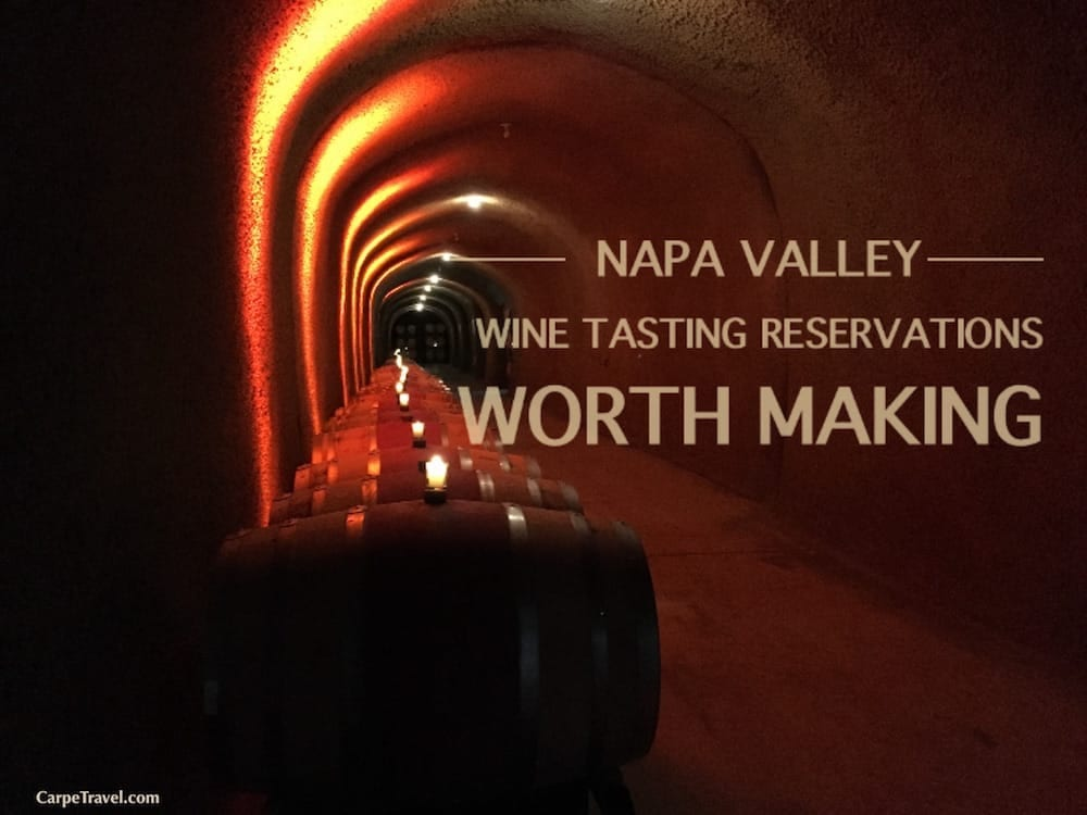 Napa Valley Wine Tasting Reservations Worth Making