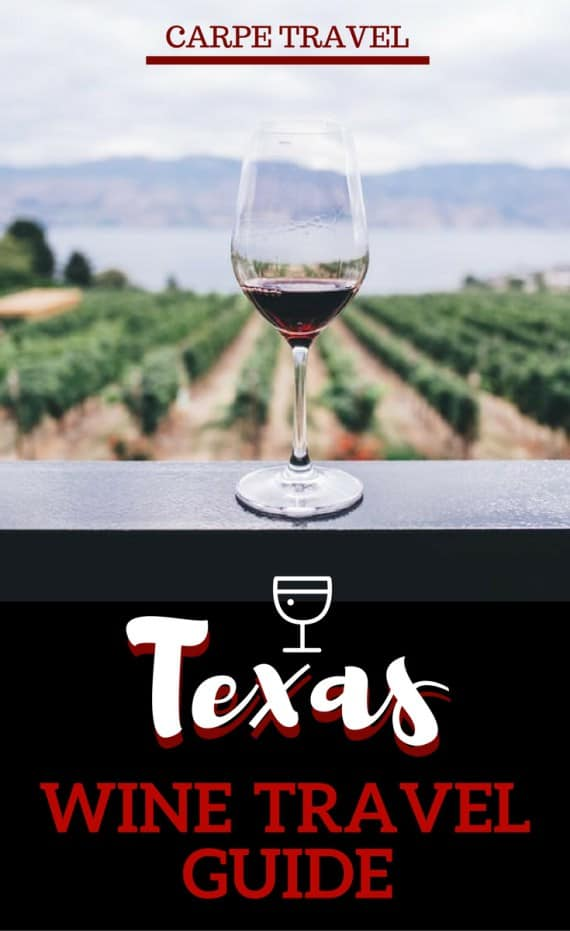 Texas Wine Travel Guide